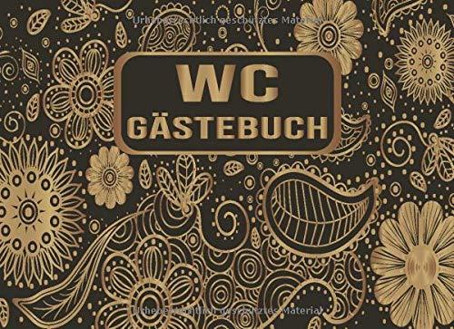 WC Gästebuch: Lustiges Buch zum Ausfüllen und Eintragen - Humor Gäste Eintragbuch Toilette mit Kloordnung, Regeln und Sprüche - Originelle Geschenkidee Einzug, Umzug, erste Wohnung