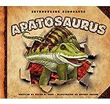 Apatosaurus (Introducing Dinosaurs)