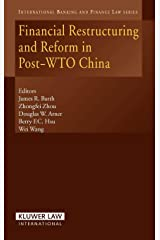 Financial Restructuring and Reform in Post-Wto China (International Banking, Finance and Economic Law Series Set) Hardcover