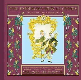 The Emperor's New Clothes (Folk Tale Classics) by [Hans Christian Andersen, Virginia Lee Burton]