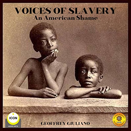 Voices of Slavery - An American Shame audiobook cover art