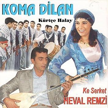 Koma Dilan / Kürtçe Halay
