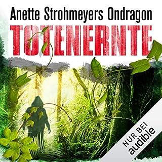 Totenernte     Ondragon 2              Autor:                                                                                                                                 Anette Strohmeyer                               Sprecher:                                                                                                                                 David Nathan                      Spieldauer: 14 Std. und 22 Min.     740 Bewertungen     Gesamt 4,3