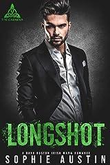 Longshot: An Enemies-to-Lovers Dark Boston Irish Mafia Romance (The Carneys Book 4) Kindle Edition