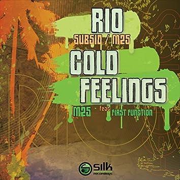 Rio / Cold Feelings