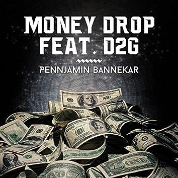 Money Drop (feat. D2G)