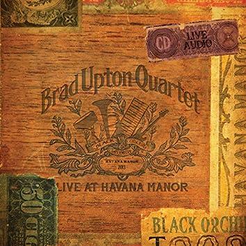 Live at Havana Manor