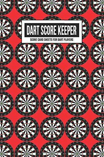 Dart Score Keeper Score Card Sheets for Dart Players: Scoring Record Book Log | Cricket, 301 & 501 Games | Accessory for Beginners, Advanced & ... Includes Outchart (Red Dart Board Wallpaper)