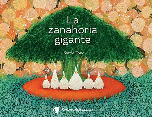 La zanahoria gigante / The Giant Carrot