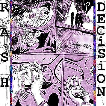 Rash Decisions (feat. Nox)