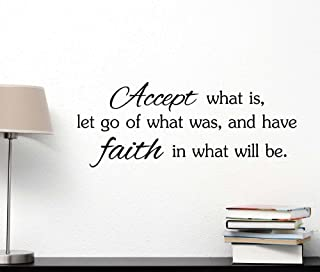 -Accept what is let go of what was and have faith in what will be God cute Wall Vinyl Religious Inspirational Quote lettering Art Saying Sticker stencil nursery wall decor//22