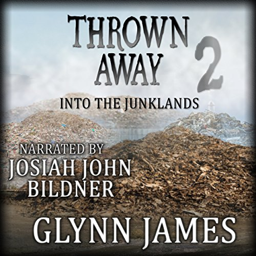 Thrown Away 2: Into the Junklands audiobook cover art
