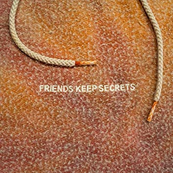 FRIENDS KEEP SECRETS 2
