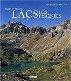 Les plus beaux lacs des Pyrénées