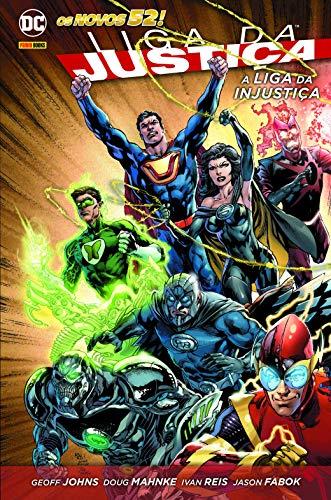 Liga Da Justiça: A Liga Da Injustiça