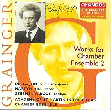Grainger: Grainger Edition, Vol. 14: Works for Chamber Ensemble, Vol. 2