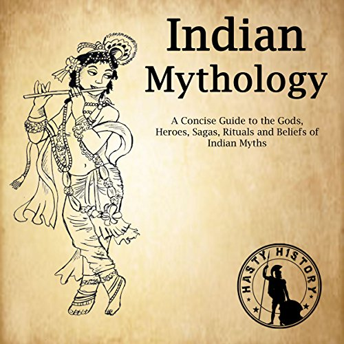 Indian Mythology     A Concise Guide to the Gods, Heroes, Sagas, Rituals and Beliefs of Indian Myths              By:                                                                                                                                 Bernard Hayes                               Narrated by:                                                                                                                                 Zachary Dylan Brown                      Length: 36 mins     1 rating     Overall 5.0