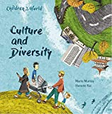Culture and Diversity (Children in Our World, Band 2)