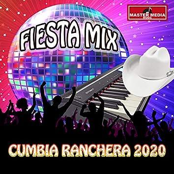Fiesta Mix 2020 Cumbia Ranchera 2020