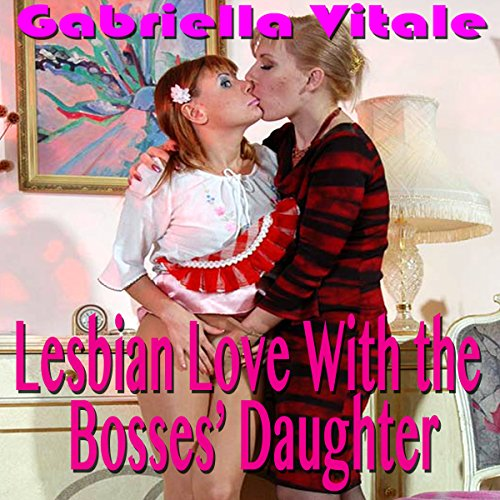 Lesbian Love with the Boss' Daughter audiobook cover art