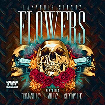Flowers (feat. Termanology, Millyz & Cityboy Dee)