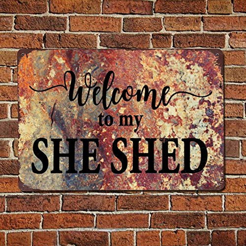 43LenaJon Welcome to My She Shed Metal Sign,Retro Rustic Quote Saying Words Bar Men Cave Garden Wall Art,Festival Party Farmhouse Aluminum Sign,Home Decor