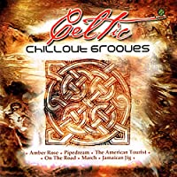 Celtic Chill Out Grooves