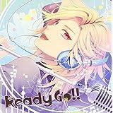 Ready Go!!(PlayStation(R)Vita用ソフト『ゆのはなSpRING!』オープニングテーマ)