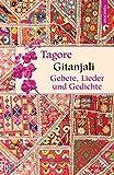 Gitanjali - Gebete, Lieder und Gedichte (Geschenkbuch Weisheit, Band 25) - Rabindranath Tagore
