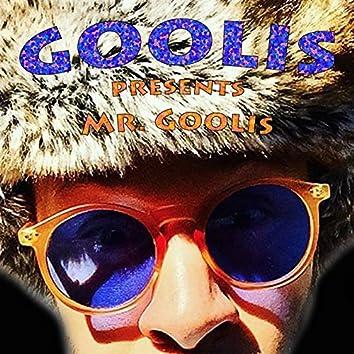 Goolis Presents Mr. Goolis