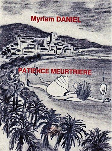 Patience Meurtrière