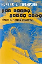 The Great Shark Hunt: Strange Tales from a Strange Time (Gonzo Papers Vol 1) by Hunter S. Thompson (2010-05-07)