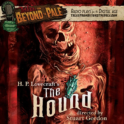 Tales from Beyond the Pale: H. P. Lovecraft's The Hound cover art