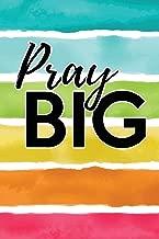 Pray Big: Bible Verse Notebook or Prayer Journal for Sermon Notes