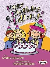 Happy Birthday, Mallory!: No. 3