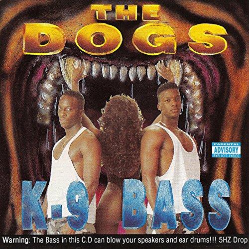 K-9 Bass [Explicit]