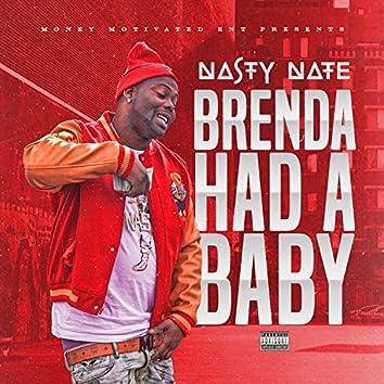 Brenda Had a Baby