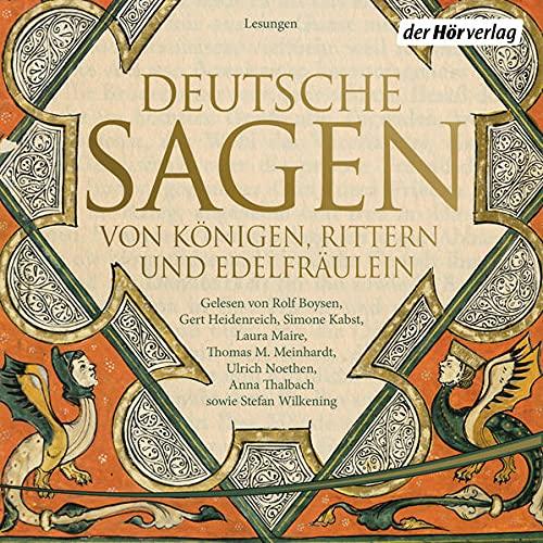 Deutsche Sagen von Königen, Rittern und Edelfräulein cover art