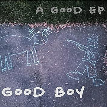A Good EP