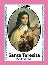 Novena De Santa Teresita para Pedirle un Favor muy Necesitado (Corazón Renovado nº 45) (Spanish Edition)