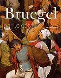 Bruegel par le détail. Edition 2018