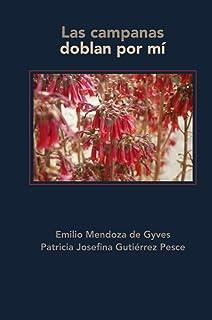 Las campanas doblan por mí (Spanish Edition)