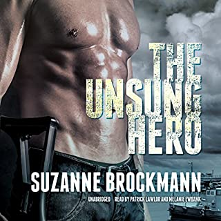The Unsung Hero     Troubleshooters, Book 1              By:                                                                                                                                 Suzanne Brockmann                               Narrated by:                                                                                                                                 Patrick Lawlor,                                                                                        Melanie Ewbank                      Length: 15 hrs and 16 mins     335 ratings     Overall 4.4