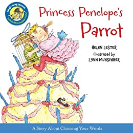 Princess Penelope's Parrot (Read-aloud) (Laugh-Along Lessons) by [Helen Lester, Lynn Munsinger]