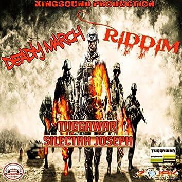 Deadly March Riddim