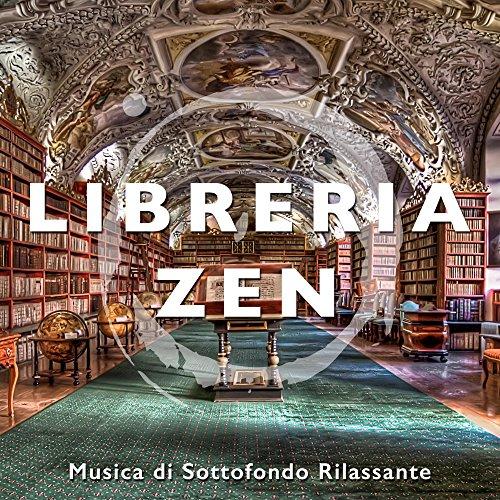 Libreria Zen - Musica di Sottofondo Rilassante New Age per Librerie e Biblioteche