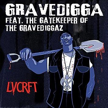 Gravedigga (feat. The Gatekeeper of The Gravediggaz)