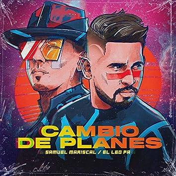 Cambio de Planes (feat. el Leo Pa)