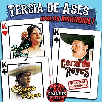 Tercia de Ases Idolos Rancheros!