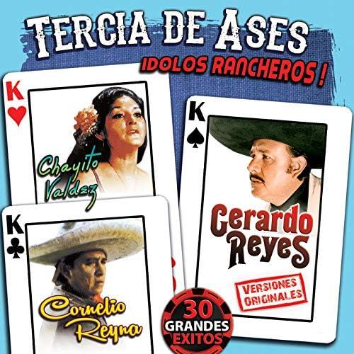 Gerardo Reyes, Cornelio Reyná & Chayito Valdez